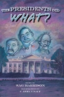 The Presidents Did What? Cover Image