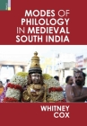 Modes of Philology in Medieval South India Cover Image