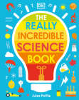 The Really Incredible Science Book Cover Image