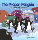 The Proper Penguin: The Story of B Polite Cover Image