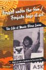 Forged under the Sun/Forjada bajo el sol: The Life of Maria Elena Lucas (Women And Culture Series) Cover Image