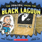 The Principal From The Black Lagoon (Black Lagoon Adventures) Cover Image