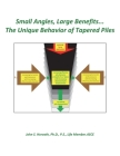 Small Angles, Large Benefits...The Unique Behavior of Tapered Piles Cover Image