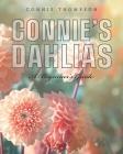 Connie's Dahlias: A Beginner's Guide Cover Image
