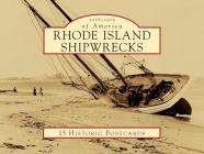 Rhode Island Shipwrecks (Postcards of America) Cover Image