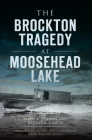 The Brockton Tragedy at Moosehead Lake Cover Image