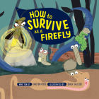 How to Survive as a Firefly Cover Image