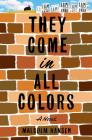 They Come in All Colors Cover Image