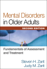 Mental Disorders in Older Adults, Second Edition: Fundamentals of Assessment and Treatment Cover Image
