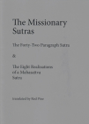 The Missionary Sutras: The Forty-Two Paragraph Sutra & Eight Realizations of a Mahasattva Sutra Cover Image