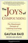 The Joys of Compounding: The Passionate Pursuit of Lifelong Learning, Revised and Updated Cover Image
