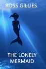 The Lonely Mermaid Cover Image