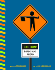 Caution! Road Signs Ahead Cover Image