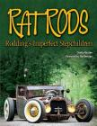 Rat Rods: Rodding's Imperfect Stepchildren Cover Image