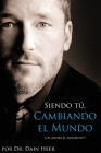 Siendo Tu, Cambiando El Mundo - Being You, Changing the World Spanish Cover Image