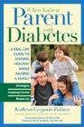 When You're a Parent with Diabetes: A Real-Life Guide to Staying Healthy While Raising a Family Cover Image