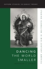 Dancing the World Smaller: Staging Globalism in Mid-Century America Cover Image