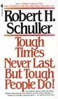 Tough Times Never Last, but Tough People Do! Cover Image
