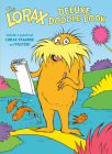 The Lorax Deluxe Doodle Book Cover Image