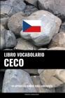 Libro Vocabolario Ceco: Un Approccio Basato sugli Argomenti Cover Image