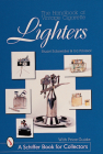 The Handbook of Vintage Cigarette Lighters Cover Image