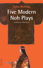 Five Modern Noh Plays (Tuttle Classics of Japanese Literature) Cover Image