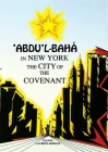 'Abdu'l-Bahá in New York: The City of the Covenant Cover Image