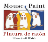 Pintura de raton/Mouse Paint Bilingual Boardbook Cover Image