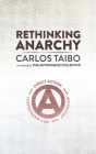 Rethinking Anarchy: Direct Action, Autonomy, Self-Management Cover Image