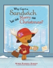 Why Can't a Sandwich Be as Merry as Christmas? Cover Image