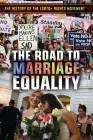 The Road to Marriage Equality Cover Image
