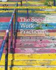 The Social Work Practicum: A Guide and Workbook for Students, with Enhanced Pearson Etext -- Access Card Package (Connecting Core Competencies) Cover Image