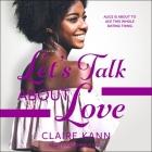 Let's Talk about Love Lib/E Cover Image