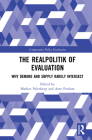 The Realpolitik of Evaluation: Why Demand and Supply Rarely Intersect (Comparative Policy Evaluation) Cover Image