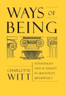 Ways of Being: Potentiality and Actuality in Aristotle's Metaphysics Cover Image