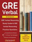 GRE Verbal Workbook: GRE Verbal Reasoning Study Guide & GRE Verbal Reasoning Practice Questions Cover Image