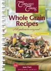 Whole Grain Recipes: Add Goodness to Every Meal! (Original) Cover Image