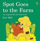 Spot Goes to the Farm Cover Image