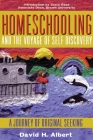 Homeschooling and the Voyage of Self-Discovery: A Journey of Original Seeking Cover Image