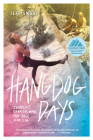 Hangdog Days: Conflict, Change, and the Race for 5.14 Cover Image