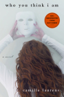 Who You Think I Am: A Novel Cover Image