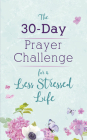 The 30-Day Prayer Challenge for a Less Stressed Life Cover Image