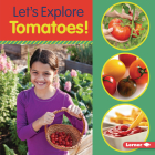 Let's Explore Tomatoes! Cover Image