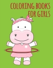 coloring books for girls: my first toddler coloring book fun with animals Cover Image