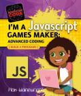 I'm a JavaScript Games Maker: Advanced Coding (Generation Code) Cover Image