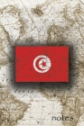 Notes: Beautiful Flag Of Tunisia Lined Journal Or Notebook, Great Gift For People Who Love To Travel, Perfect For Work Or Sch Cover Image