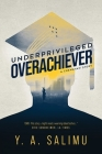 Underprivileged Overachiever: A Crenshaw Story Cover Image
