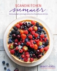 ScandiKitchen Summer: Simply delicious food for lighter, warmer days Cover Image