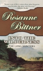 Into the Wilderness: The Long Hunters (Westerward America! #1) Cover Image