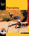 Toproping (Falcon Guides How to Climb) Cover Image